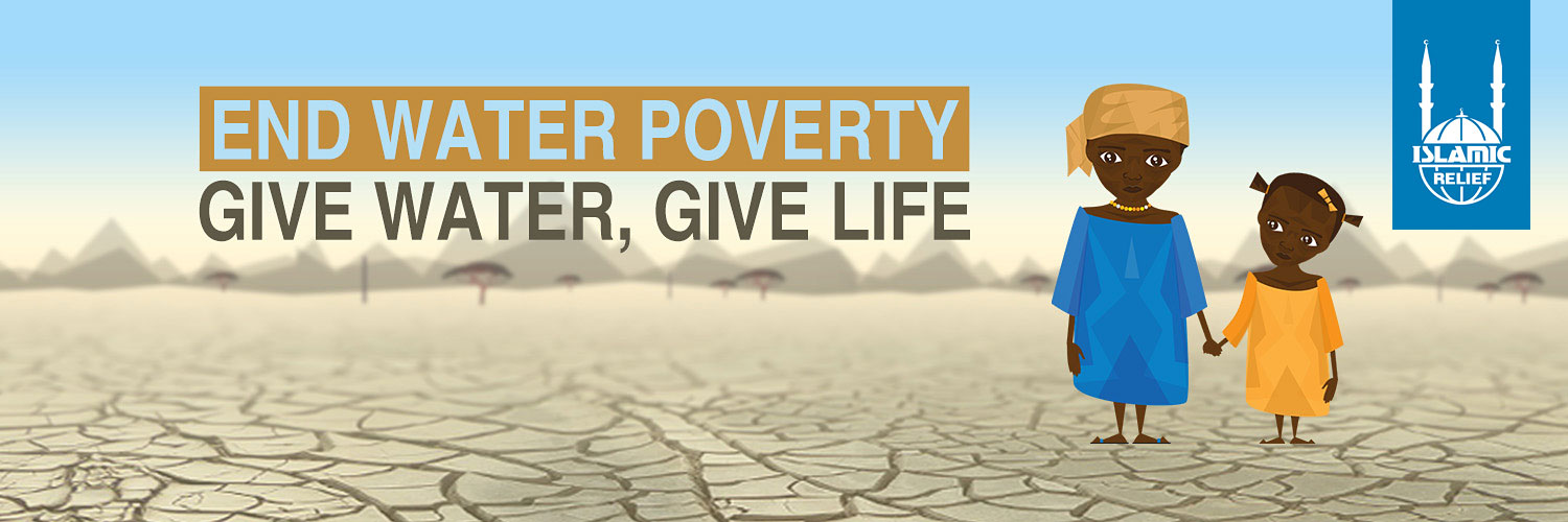 Islamic Relief Give Water, Give Life